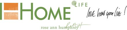 Home Life by Rose Ann Humphrey Interior Designer